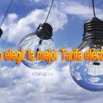 Como elegir la Mejor Tarifa de Luz