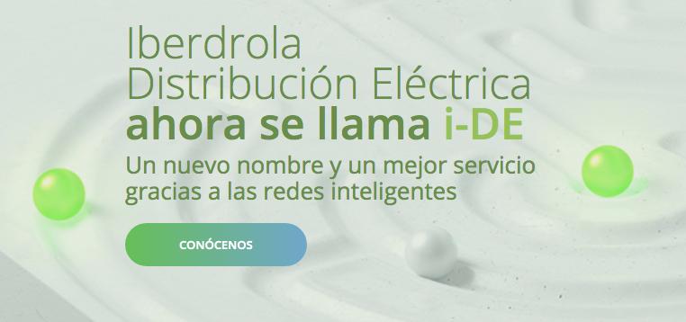 I-DE (la antigua Iberdrola Distribución Eléctrica)